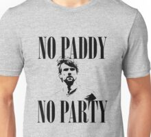 No Paddy, No Party Unisex T-Shirt