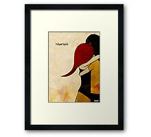 Let's stay like this Framed Print