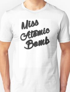 Miss Atomic Bomb T-Shirt