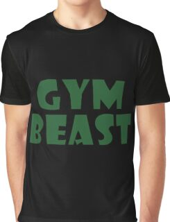 Gym Beast (green) Graphic T-Shirt