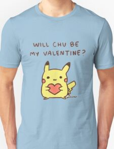 Will chu be my valentine? T-Shirt