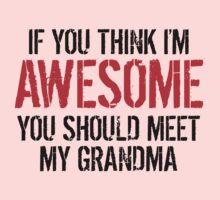 You Should Meet My Grandma Kids Tee