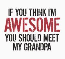 You Should Meet My Grandpa Kids Tee