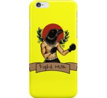 fight milk  iPhone Case/Skin