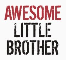 Awesome Little Brother Kids Tee