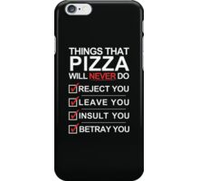 Pizza Is The One [White Text] iPhone Case/Skin