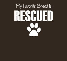 My Favorite Breed is Rescued Womens Fitted T-Shirt