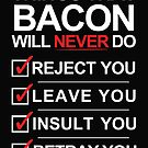 Bacon Is The One [WHITE] by Styl0
