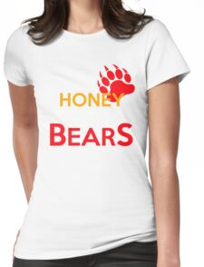Dip me in honey and throw me to the bears 2 Womens Fitted T-Shirt