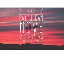 Move mountains Photographic Print