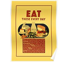 1940 Eat healthy food school poster Poster