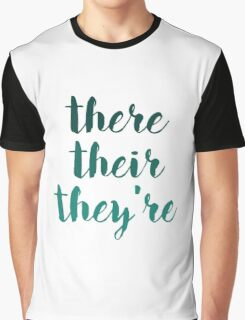 there their they're grammar police tee Graphic T-Shirt