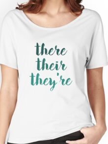 there their they're grammar police tee Women's Relaxed Fit T-Shirt