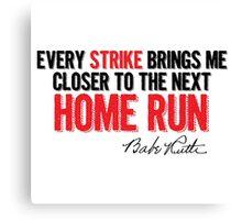 Babe Ruth - Strikes Canvas Print
