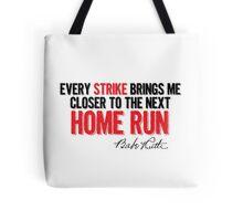 Babe Ruth - Strikes Tote Bag