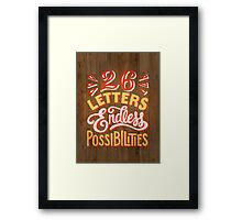 26 Letters Endless Possibilities Framed Print