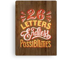 26 Letters Endless Possibilities Canvas Print