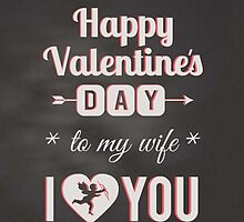 Chalkboard - To Wife, I Heart You Valentine Cupid  by SimplyPut