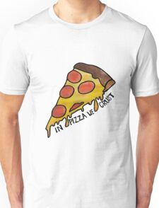 """""""In Pizza We Crust"""" Watercolor Unisex T-Shirt"""