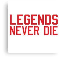 Legends Never Die Canvas Print