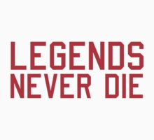 Legends Never Die Kids Tee