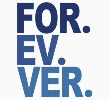 Forever. For-ev-ver. Sandlot Design Kids Tee