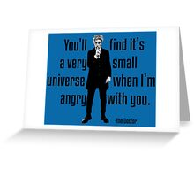 It's a very small universe Greeting Card