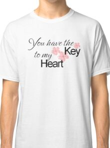 Key to my Heart Classic T-Shirt