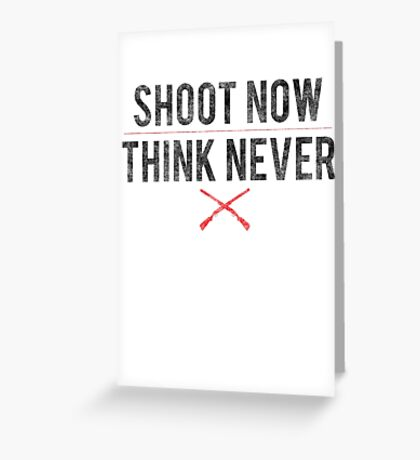 Ash Vs. Evil Dead - Shoot Now, Think Never - Black Dirty Greeting Card