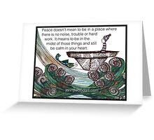 Peace quoted art Greeting Card