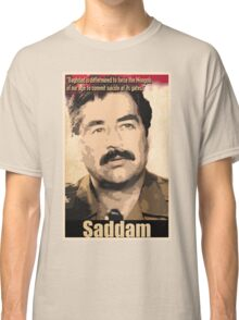 Saddam Hussein  Classic T-Shirt