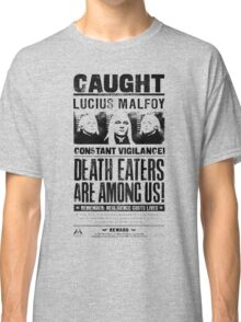 Caught Lucius Malfoy Classic T-Shirt