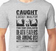 Caught Lucius Malfoy Unisex T-Shirt