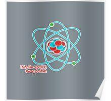 Proton - Always Positive Poster