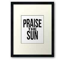 Praise the sun - version 3 - black Framed Print