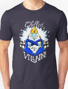 Chillin Villain T-Shirt