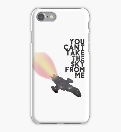 You Can't Take the Sky From Me - Serenity and the Stars (Transparent Version) iPhone Case/Skin