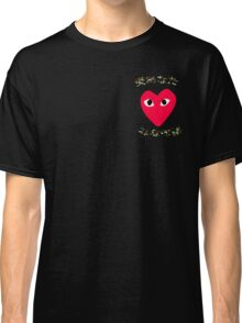 love yours  Classic T-Shirt