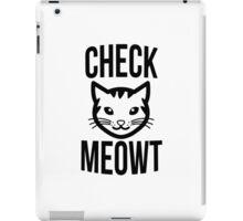 Check meowt - version 2 - black iPad Case/Skin