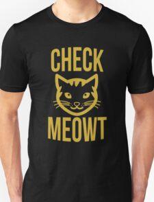 Check meowt - version 1 - gold T-Shirt