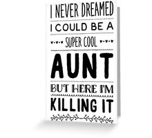 super cool aunt Greeting Card