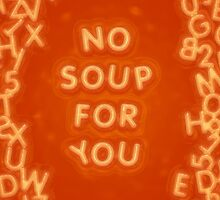 Soup Nazi by emersonfitzger