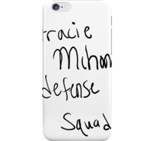 gracie mchone iPhone Case/Skin