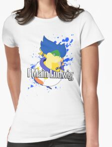 I Main Ludwig - Super Smash Bros Womens Fitted T-Shirt