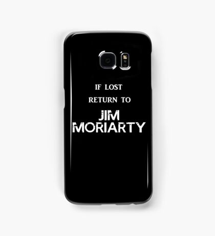 If Lost Return to Jim Moriarty  Samsung Galaxy Case/Skin