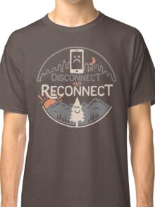 Disconnect and Reconnect Classic T-Shirt
