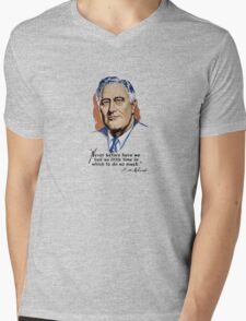 President Franklin Roosevelt and Quote Mens V-Neck T-Shirt