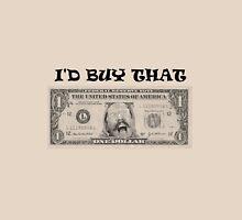 For a dollar...  (text) Unisex T-Shirt