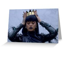 Queen RIRI Greeting Card