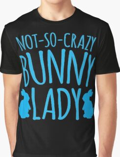 NOT-SO-CRAZY Bunny Lady Graphic T-Shirt